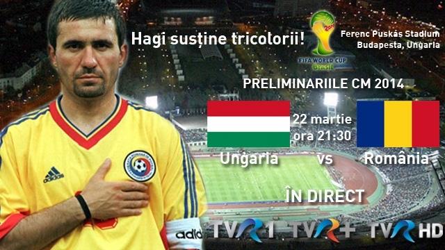 Ungaria – Romania meci din preliminariile Cupei Mondiale din 2014